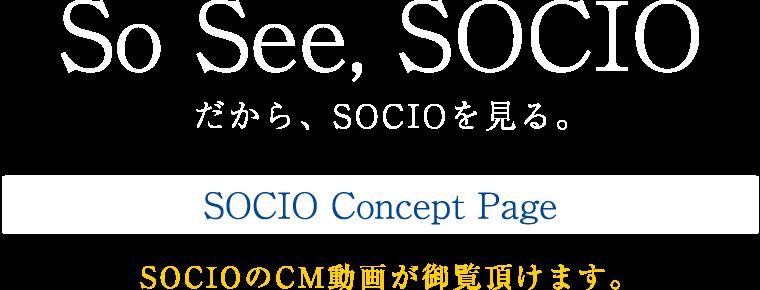 So See, SOCIO